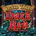 Онлайн слот Wicked Tales: Dark Red бесплатно