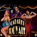 Онлайн слот Cabaret Royale